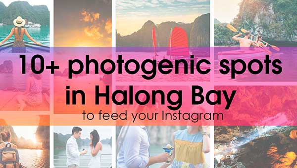 Places to take the most beautiful pictures in Ha Long Bay